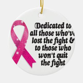 Ornamento De Cerâmica Citações da fita do cancer dedicadas aos lutadores