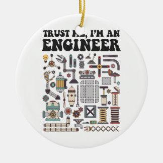 Ornamento De Cerâmica Confie-me, mim são um engenheiro