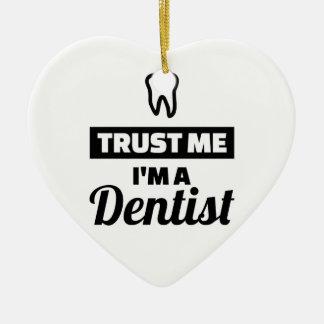 Ornamento De Cerâmica Confie que eu mim é um dentista