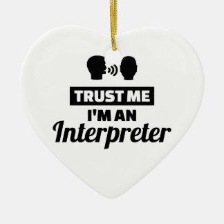 Ornamento De Cerâmica Confie que eu mim é um intérprete