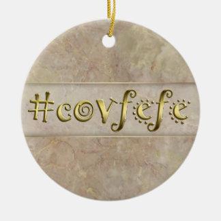 Ornamento De Cerâmica #covfefe!