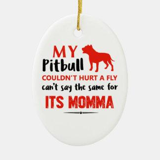 Ornamento De Cerâmica Design engraçado das mamães do pitbull