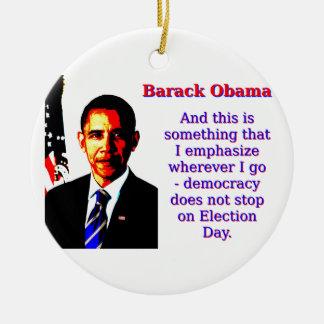 Ornamento De Cerâmica E este é algo que eu sublinho - Barack Ob