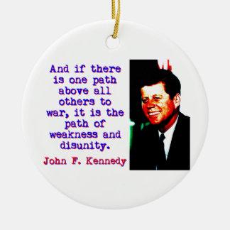Ornamento De Cerâmica E se há um trajeto - John Kennedy