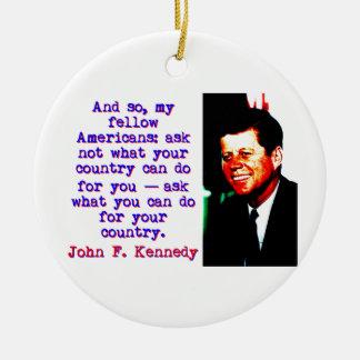 Ornamento De Cerâmica E tão compatriotas - John Kennedy