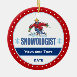 Ornamento De Cerâmica Esqui engraçado da neve de Snowologist