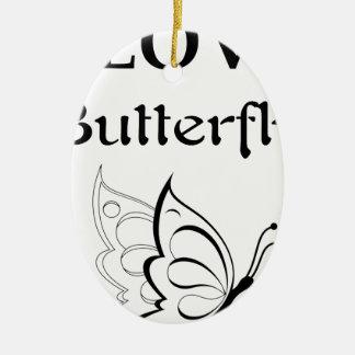 Ornamento De Cerâmica Eu amo a borboleta