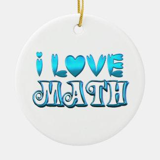 Ornamento De Cerâmica Eu amo a matemática