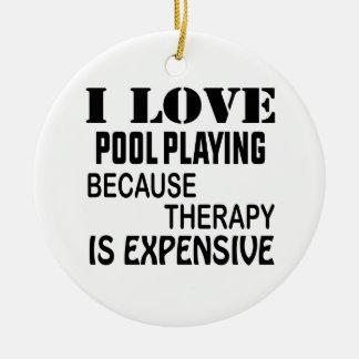 Ornamento De Cerâmica Eu amo a piscina que joga porque a terapia é cara