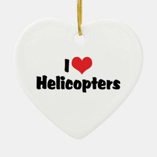 Ornamento De Cerâmica Eu amo helicópteros do coração