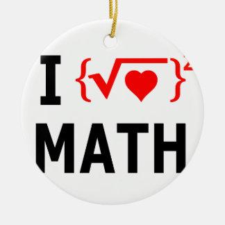 Ornamento De Cerâmica Eu amo o branco da matemática