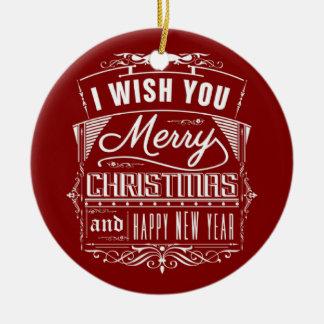 Ornamento De Cerâmica Eu desejo-lhe o Feliz Natal e um feliz ano novo
