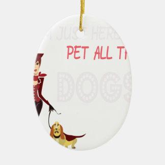 Ornamento De Cerâmica Eu estou apenas aqui pet todos os cães