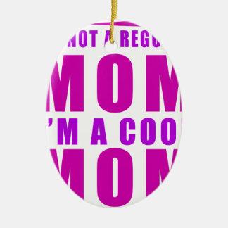 Ornamento De Cerâmica Eu não sou uma mamã que do regulus eu sou mãe