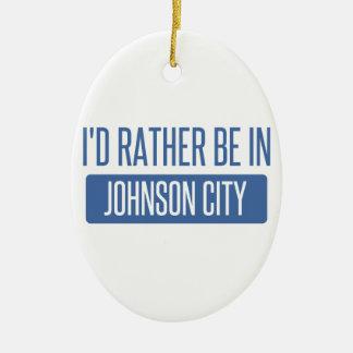 Ornamento De Cerâmica Eu preferencialmente estaria em Johnson City