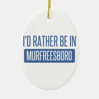 Ornamento De Cerâmica Eu preferencialmente estaria em Murfreesboro