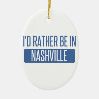 Ornamento De Cerâmica Eu preferencialmente estaria em Nashville
