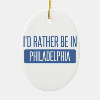 Ornamento De Cerâmica Eu preferencialmente estaria em Philadelphfia