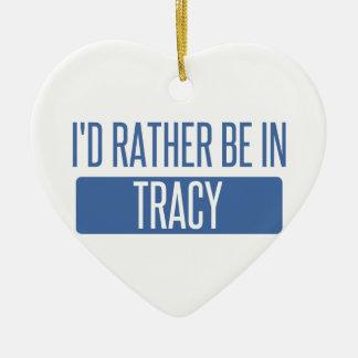Ornamento De Cerâmica Eu preferencialmente estaria em Tracy