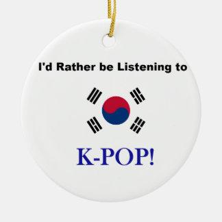 Ornamento De Cerâmica Eu preferencialmente estaria escutando KPOP!