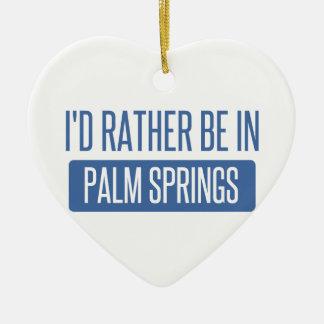 Ornamento De Cerâmica Eu preferencialmente estaria no Palm Springs
