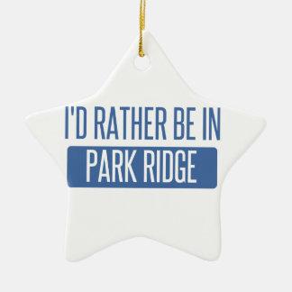 Ornamento De Cerâmica Eu preferencialmente estaria no parque Ridge