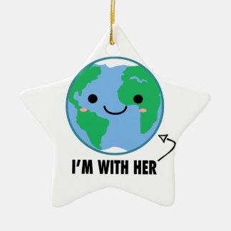 Ornamento De Cerâmica Eu sou com ela - Dia da Terra do planeta
