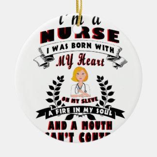 Ornamento De Cerâmica Eu sou uma enfermeira que eu era nascido com um