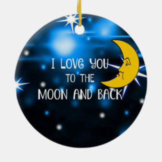 Ornamento De Cerâmica Eu te amo à lua e à parte traseira--Céu estrelado