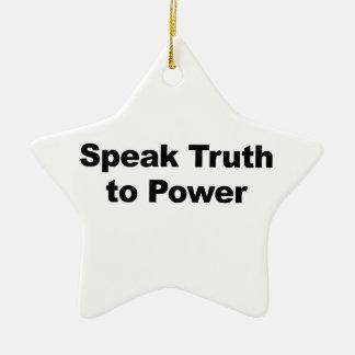 Ornamento De Cerâmica Fale a verdade ao poder