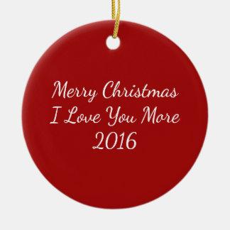 Ornamento De Cerâmica Feliz Natal eu te amo mais 2016