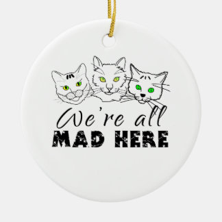 Ornamento De Cerâmica Gatos - nós somos tudo loucos aqui