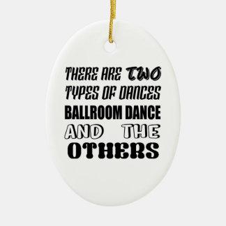Ornamento De Cerâmica Há dois tipos de dança de salão de baile da dança