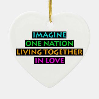 Ornamento De Cerâmica Imagine uma nação viver junto no amor