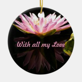 Ornamento De Cerâmica Lotus cor-de-rosa Waterlily 'com todo meu Love