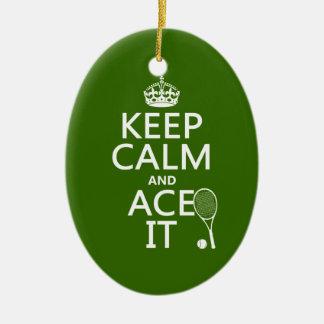 Ornamento De Cerâmica Mantenha a calma e Ace a (o tênis) (em alguma cor)