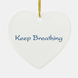 Ornamento De Cerâmica Mantenha respirar