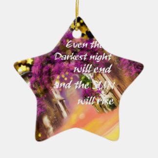 Ornamento De Cerâmica Mesmo no momento o mais escuro a fé não é perdida