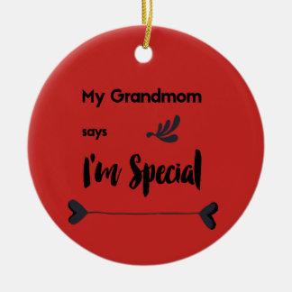 Ornamento De Cerâmica Meu Grandmom diz que eu sou especial