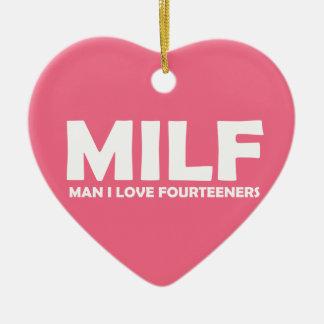 Ornamento De Cerâmica MILF (homem eu amo Fourteeners)