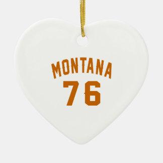 Ornamento De Cerâmica Montana 76 designs do aniversário