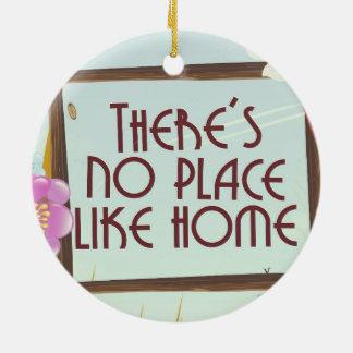 Ornamento De Cerâmica Não há nenhum lugar como a casa
