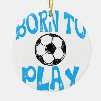Ornamento De Cerâmica nascer para jogar o futebol
