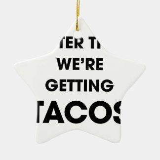 Ornamento De Cerâmica Nós estamos obtendo o Tacos