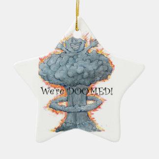 Ornamento De Cerâmica Nós SOMOS CONDENADOS!