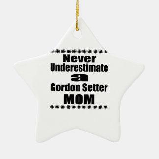 Ornamento De Cerâmica Nunca subestime a mamã do setter de Gordon
