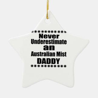 Ornamento De Cerâmica Nunca subestime o pai australiano da névoa