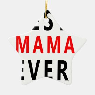 Ornamento De Cerâmica O melhor Mama Nunca (3)