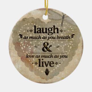 Ornamento De Cerâmica O riso tanto AsYou respira o presente das citações