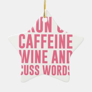 Ornamento De Cerâmica O vinho da cafeína & Cuss palavras